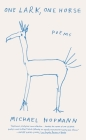 One Lark, One Horse: Poems Cover Image