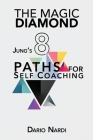 The Magic Diamond: Jung's 8 Paths for Self-Coaching Cover Image