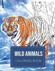 Wild animals coloring book Cover Image
