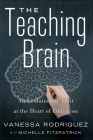 The Teaching Brain: An Evolutionary Trait at the Heart of Education Cover Image