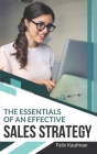The Essentials of An Effective Sales Strategy Cover Image