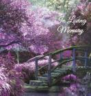 In Loving Memory Funeral Guest Book, Memorial Guest Book, Condolence Book, Remembrance Book for Funerals or Wake, Memorial Service Guest Book: A Celeb Cover Image