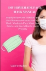 DIY Homemade Protective Face Mask Manual Cover Image