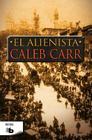 El alienista / The Alienist Cover Image