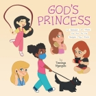 God's Princess: A Reminder of Whose You Are As You Navigate This World Cover Image