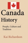Canada History: People, Culture and Tradition Cover Image