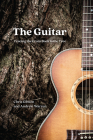 The Guitar: Tracing the Grain Back to the Tree Cover Image
