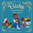 Elisha: A Man of Gentleness and Self-Control Cover Image
