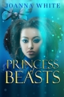 Princess of Beasts: A Children of Chaos Novel Cover Image
