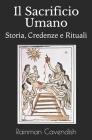Il Sacrificio Umano: Storia, Credenze e Rituali Cover Image
