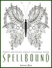 Spellbound - Stress Relieving Adult Coloring Book Cover Image