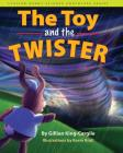 The Toy and the Twister (Stuffed Bunny Science Adventure Series) Cover Image
