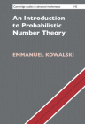 An Introduction to Probabilistic Number Theory (Cambridge Studies in Advanced Mathematics #192) Cover Image