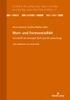 Wort- Und Formenvielfalt: Festschrift Für Christoph Koch Zum 80. Geburtstag. Unter Mitarbeit Von Daniel Petit Cover Image