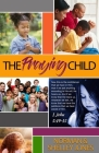 The Praying Child: Prayer is the pathway to discipleship that will lead to fulfilling God's purpose for your life. Cover Image
