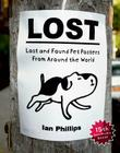 Lost: Lost and Found Pet Posters from Around the World Cover Image