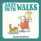 Baby Pig Pig Walks Cover Image