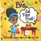 Eve Eat Your Fruit Cover Image