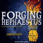 Forging Hephaestus (Villains' Code #1) Cover Image