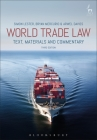 World Trade Law: Text, Materials and Commentary Cover Image