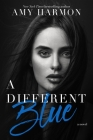 A Different Blue: A Novel Cover Image