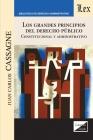 Los Grandes Principios del Derecho Público. Constitucional Y Administrativo Cover Image