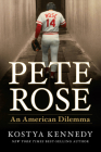 Pete Rose: An American Dilemma Cover Image