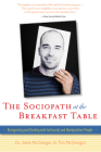 The Sociopath at the Breakfast Table: Recognizing and Dealing with Antisocial and Manipulative People Cover Image