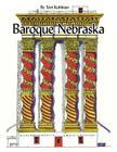 Baroque Nebraska: An Architectural Entertainment Cover Image