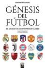 Génesis del fútbol: El origen de los grandes clubes Cover Image