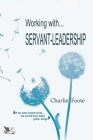 Working with... Servant Leadership Cover Image