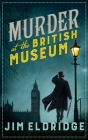 Murder at the British Museum (Museum Mysteries #2) Cover Image