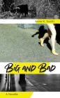 Big and Bad: A Novella Cover Image