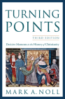 Turning Points: Decisive Moments in the History of Christianity Cover Image
