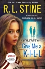 Give Me A K-I-L-L: A Fear Street Novel Cover Image