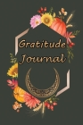 Gratitude Journal: Positivity Diary for a Happier You in Just 5 Minutes a Day Cover Image