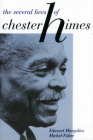 The Several Lives of Chester Himes Cover Image