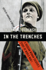 In the Trenches: A Russian Woman Soldier's Story of World War I Cover Image