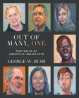 Out of Many, One: Portraits of America's Immigrants Cover Image