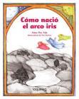 Como Nacio el Arco Iris Cover Image