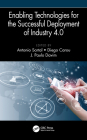 Enabling Technologies for the Successful Deployment of Industry 4.0 (Manufacturing Design and Technology) Cover Image