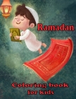 Ramadan Coloring Book for Kids: Easy & Fun Coloring book For Young Children Preschool And Toddlers. A Fun and Educational Coloring Book for kids ... I Cover Image