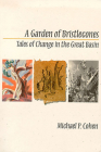 A Garden Of Bristlecones: Tales Of Change In The Great Basin (Environmental Arts and Humanities) Cover Image