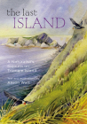The Last Island: A Naturalist's Sojourn on Triangle Island Cover Image