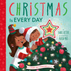 Christmas Is Every Day (An Every Day Together Book) Cover Image