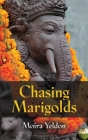 Chasing Marigolds Cover Image