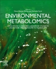 Environmental Metabolomics: Applications in Field and Laboratory Studies to Understand from Exposome to Metabolome Cover Image