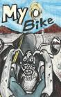 My Bike: A Motorcycle Graphic Novel Cover Image