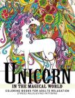 Unicorn In the Magical World: Coloring books for Adults, Children, Kids and all ages Cover Image
