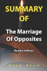 Summary Of The Marriage Of Opposites By Alice Hoffman: Book Zoom Cover Image